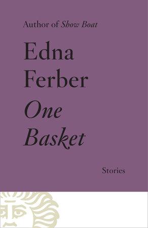 One Basket by Edna Ferber