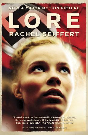 Lore (Movie Tie-in Edition) by Rachel Seiffert