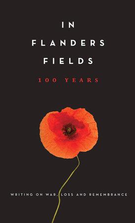 In Flanders Fields: 100 Years by