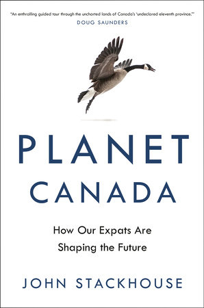 Planet Canada by John Stackhouse