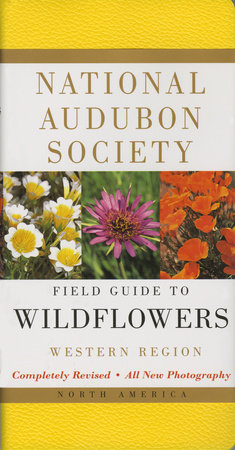 National Audubon Society Field Guide to North American Wildflowers--W by National Audubon Society