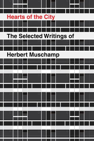 Hearts of the City by Herbert Muschamp