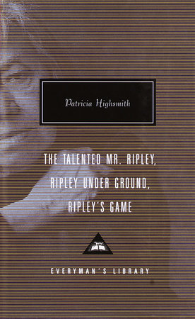 The Talented Mr. Ripley, Ripley Under Ground, Ripley's Game Book Cover Picture