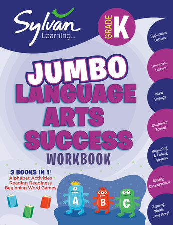 Kindergarten Jumbo Language Arts Success Workbook by Sylvan Learning