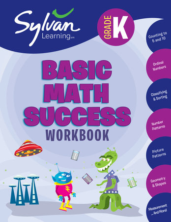 Kindergarten Basic Math Success Workbook by Sylvan Learning
