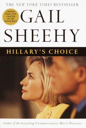 Hillary's Choice by Gail Sheehy