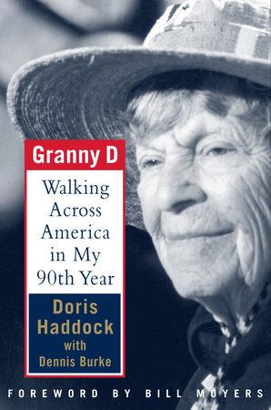 Granny D by Doris Haddock and Dennis Burke