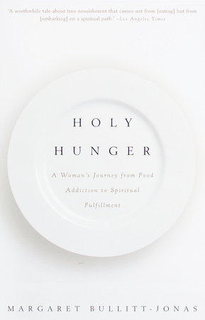 Holy Hunger by Margaret Bullitt-Jonas