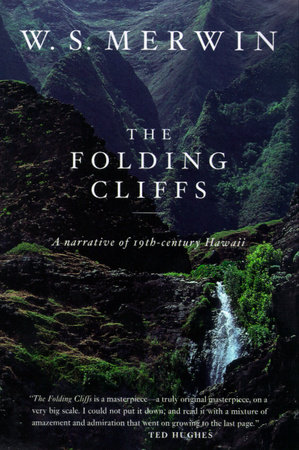 The Folding Cliffs by W. S. Merwin
