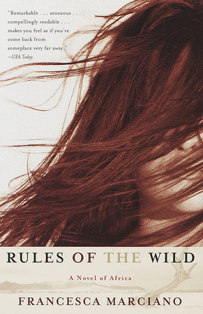 Rules of the Wild by Francesca Marciano