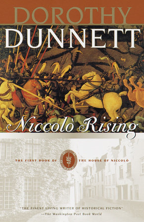 Niccolo Rising by Dorothy Dunnett