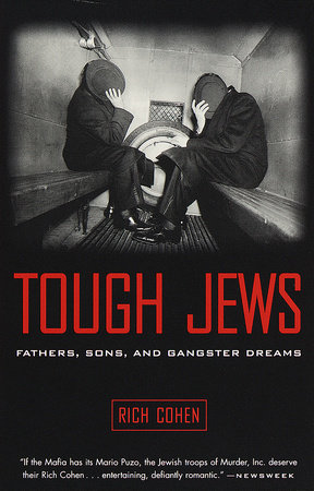 Tough Jews by Rich Cohen