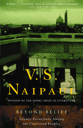 Beyond Belief by V. S. Naipaul