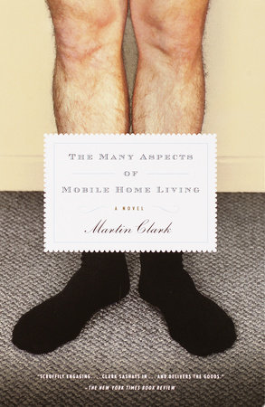 The Many Aspects of Mobile Home Living by Martin Clark