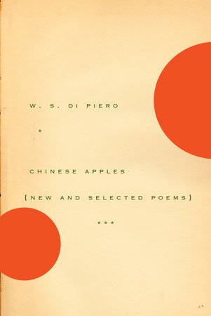 Chinese Apples by W.S. Di Piero