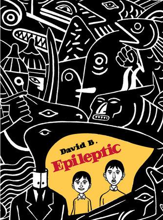 Epileptic by David B.