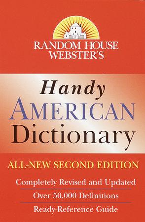 Random House Webster's Handy American Dictionary, Second Edition by Random House