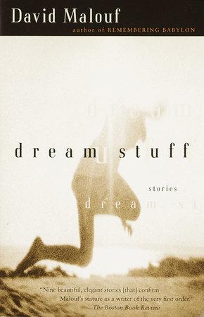 Dream Stuff by David Malouf
