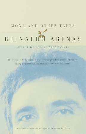 Mona and Other Tales by Reinaldo Arenas