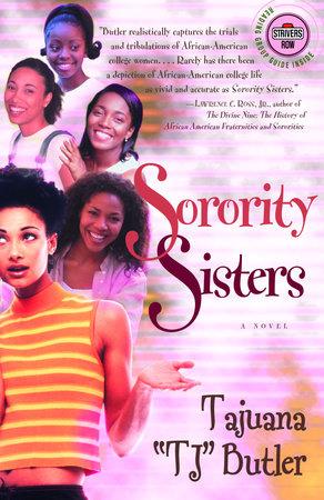 Sorority Sisters by Tajuana Butler