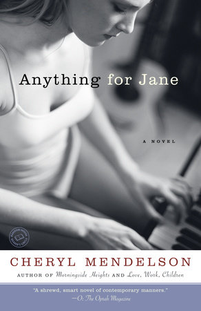 Anything for Jane by Cheryl Mendelson