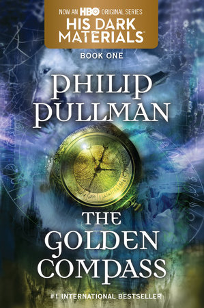His Dark Materials: The Golden Compass (Book 1) by Philip Pullman |  PenguinRandomHouse com: Books