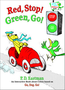 Red, Stop! Green, Go!