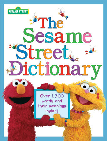 The Sesame Street Dictionary (Sesame Street) by Linda Hayward