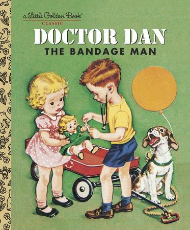 Doctor Dan the Bandage Man by Helen Gaspard