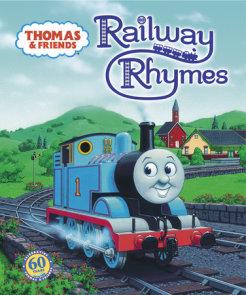 Thomas & Friends: Railway Rhymes (Thomas & Friends)