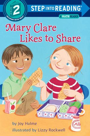 Mary Clare Likes to Share by Joy N. Hulme