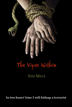 The Viper Within by Sam Mills