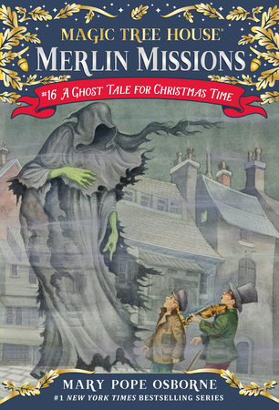 A Ghost Tale for Christmas Time by Mary Pope Osborne