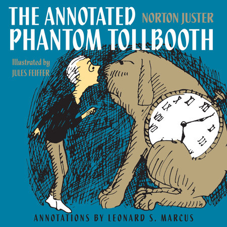 The Annotated Phantom Tollbooth by Norton Juster