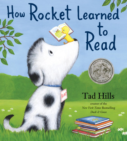 How Rocket Learned to Read by Tad Hills; illustrated by Tad Hills