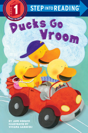 Ducks Go Vroom by Jane Kohuth