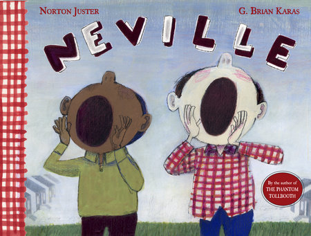 Neville by Norton Juster