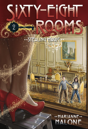 Stealing Magic: A Sixty-Eight Rooms Adventure by Marianne Malone