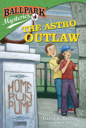 Ballpark Mysteries #4: The Astro Outlaw