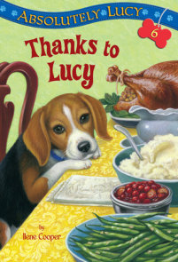 Absolutely Lucy #6: Thanks to Lucy