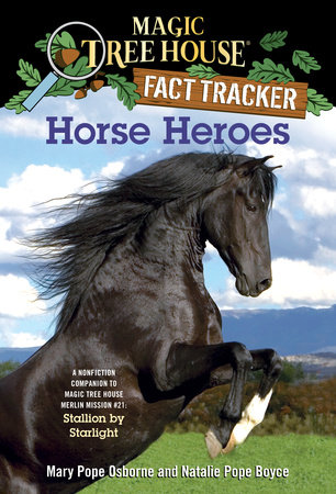 Horse Heroes by Mary Pope Osborne and Natalie Pope Boyce