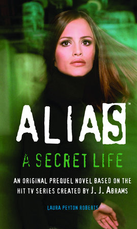 A Secret Life by Laura Peyton Roberts