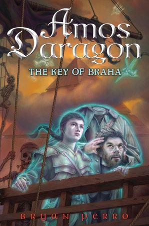 Amos Daragon #2: The Key of Braha by Bryan Perro