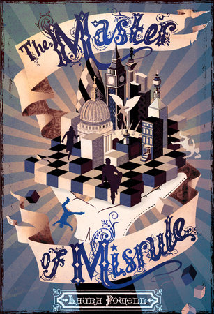 The Master of Misrule by Laura Powell