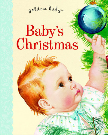 Baby's Christmas by Esther Wilkin; illustrated by Eloise Wilkin