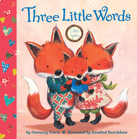 Three Little Words by Clemency Pearce