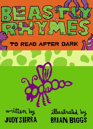 Beastly Rhymes to Read After Dark by Judy Sierra