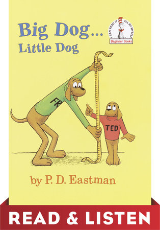 Big Dog...Little Dog: Read & Listen Edition by P.D. Eastman