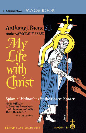 My Life with Christ by Anthony Paone