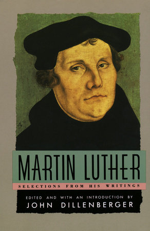 Martin Luther by Martin Luther